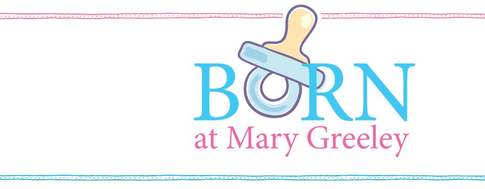 Born at Mary Greeley Banner