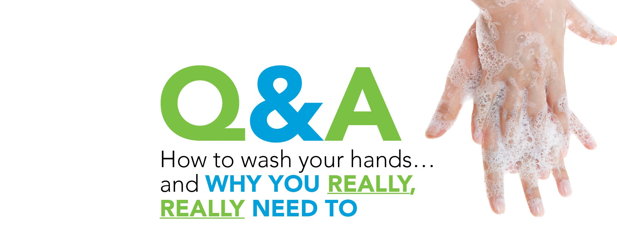 Q&A on Handwashing