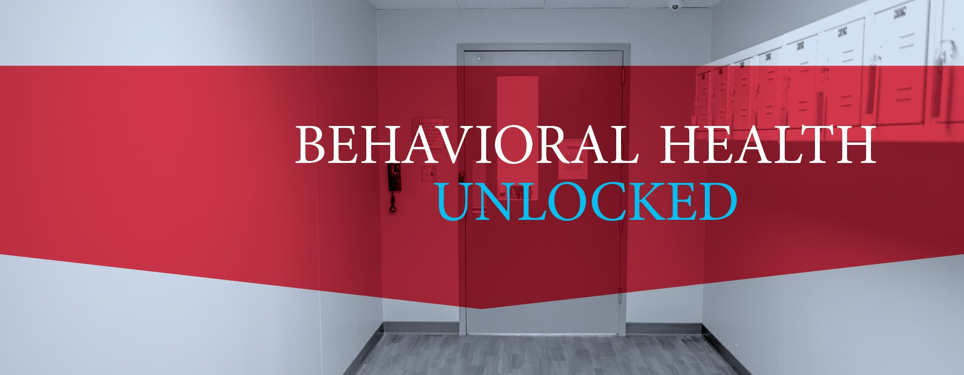 Behavioral Health Unlocked | Health Connect Fall 2018