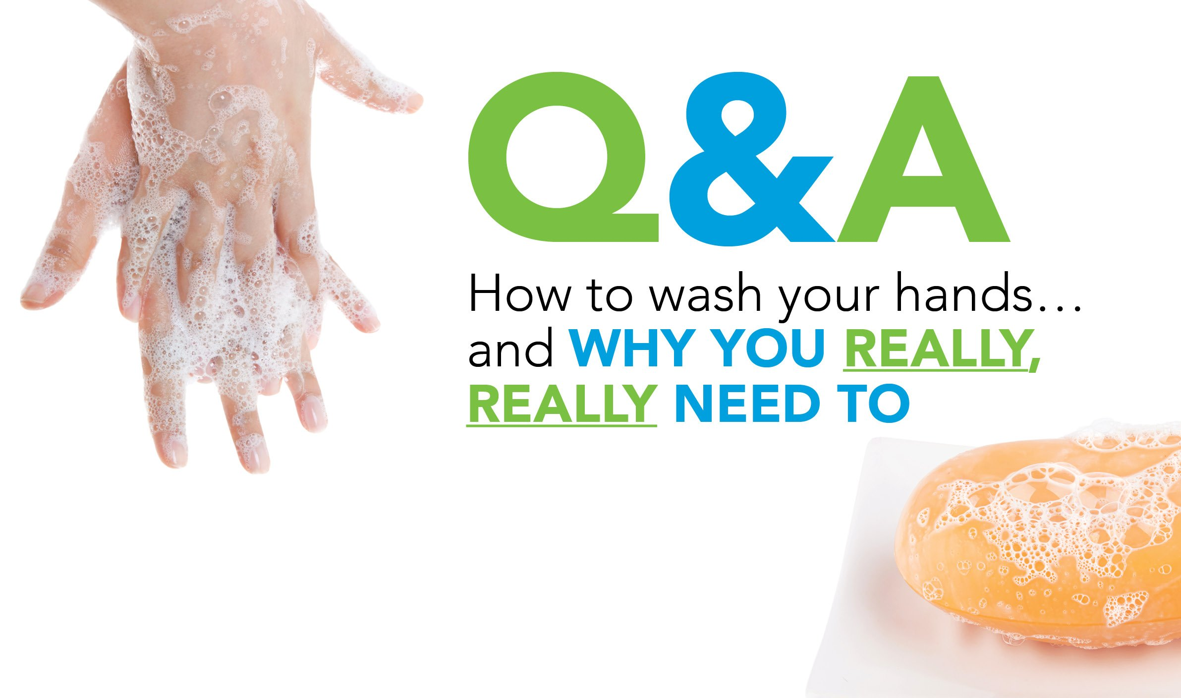 Health Connect Winter 2018 - Handwashing Q&A