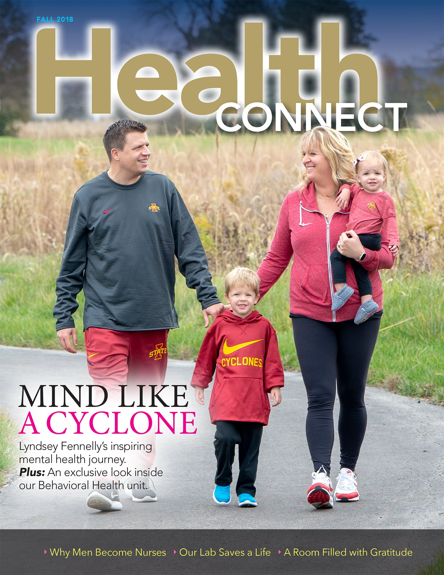 Health Connect Cover Fall 2018 - Lyndsey Fennelly's inspiring mental health journey. | An exclusive look inside our Behavioral Health Unit | Why Men Become Nurses | Our Lab Saves a Life | A Room Filled with Gratitude