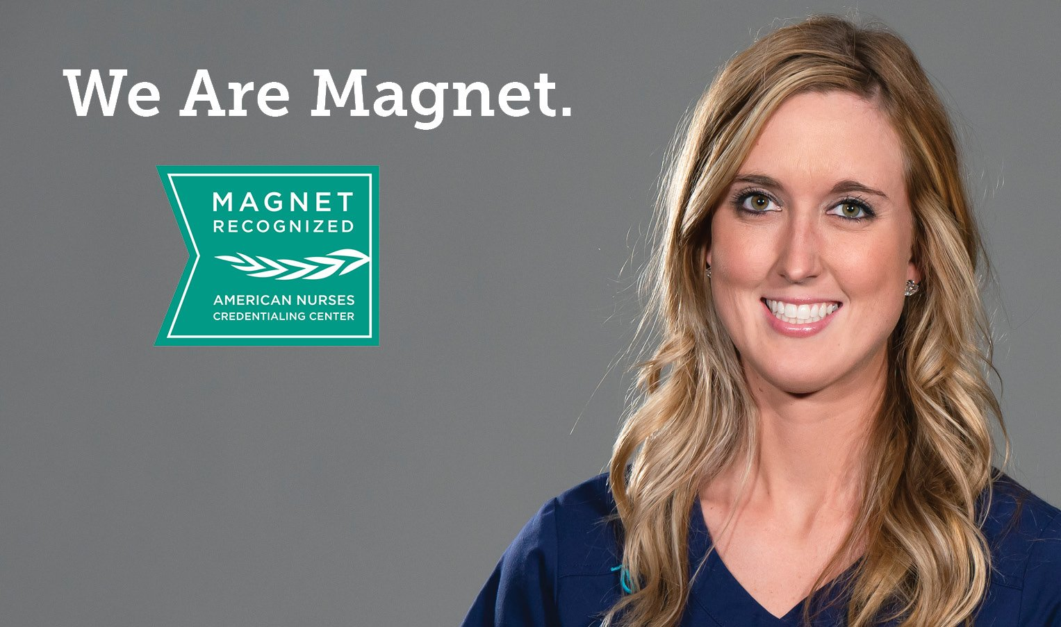 We Are Magnet. Taylor, BSN, RN in ICCU