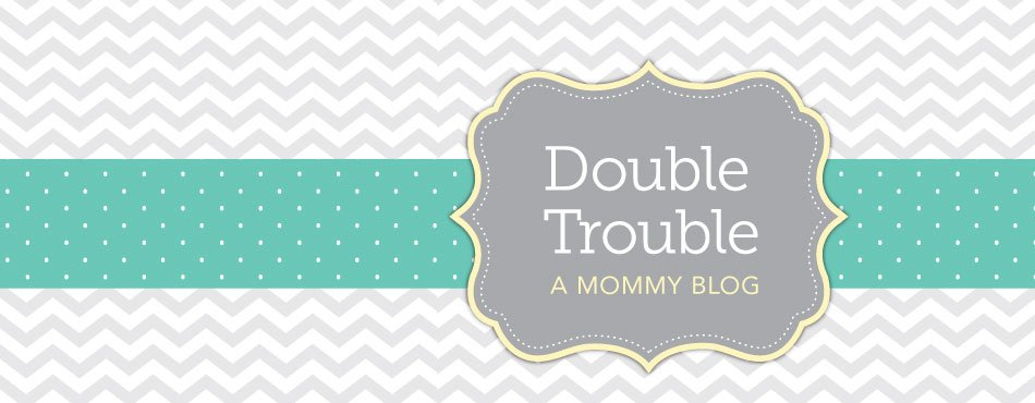 Double Trouble Mommy Blog