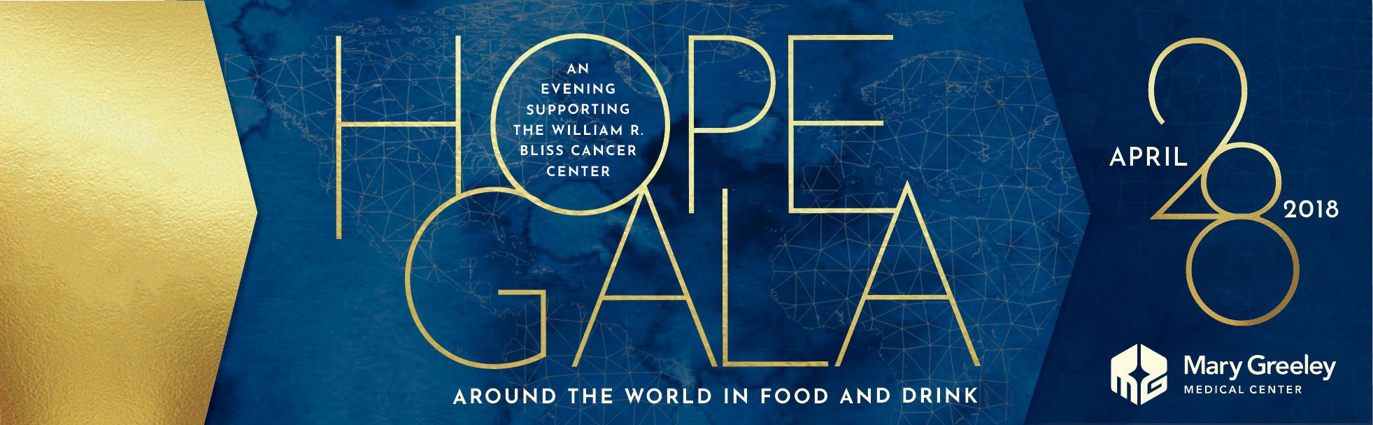 Join us for the 2018 Hope Gala - An Evening Supporting the William R Bliss Cancer Center. Around the World in Food and Drink April 28, 2018