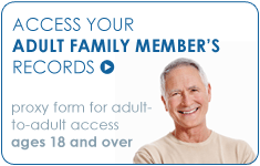Access your adult family member's records.